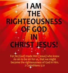 I am righteousness of god